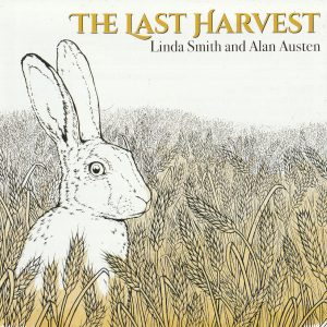 Linda Smith and Alan Austen - The Last Harvest cover