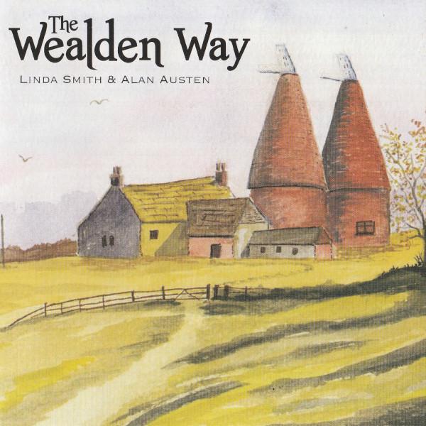 Linda Smith and Alan Austen - The Wealden Way cover
